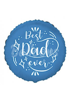 "Best Dad ever круг FM (18""46см)401607"